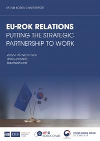 EU-ROK Relations: Putting the strategic partnership to work