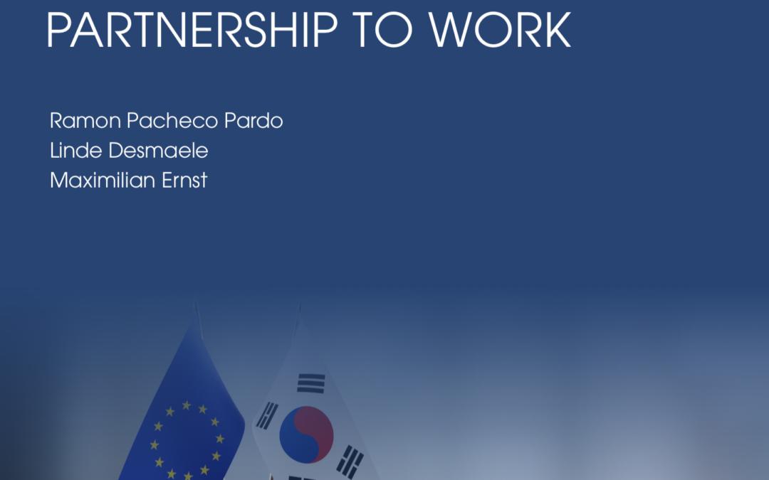 EU-ROK Relations: Putting the strategic partnership to work